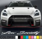 "Low Society ""Script"" Windshield Decal Sticker Slammed Turbo Car Lowered Spring"