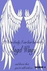 "GREAT ANGEL WINGS CANVAS PICTURES ""IF I LISTEN CLOSELY"" WORD ART 9 COLOURS 30x20"