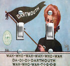 Dartmouth Wah Who Girl Double/Triple Decorative Switch Plate ***FREE SHIPPING***