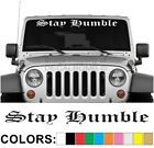 Stay Humble Old English Windshield Decal Sticker Turbo Truck Lift Mud Car Diesel