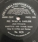 "78rpm [1904] Collins & Harlan ""HE WAS A SAILOR"" Columbia Phonograph No. 1673 VG"