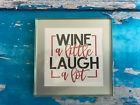 Coaster Drink Mat Gift - Black or Silver - Wine / Laugh - Fun Gift - Wine
