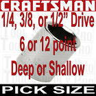 Craftsman 1/4 3/8 1/2 in. Drive Socket 6pt 12pt INCH METRIC SAE MM pick Size NEW