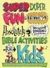 Super Duper Fun & Exciting Absolutely Thought Igniting Bible Activities for Kids
