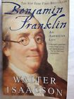 Benjamin Franklin : An American Life by Walter Isaacson (2004, Paperback)