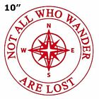 "Not All Who Wander Are Lost Compass 10"" Die Cut Auto Window Black Decal"