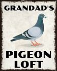 GRANDAD'S PIGEON LOFT SHED RACING HOMING METAL PLAQUE SIGN OTHERS LISTED 2036