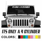 Its Only A 4 Cylinder Windshield Decal Sticker Vinyl Boost Import wrx car turbo