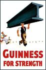 For Strength Guinness Worker With I-Beam Vintage Poster Print Retro Style Art