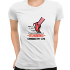 Running Changed my life fitness Inspiring Women Fitness Ladies T Shirt