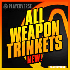 【Modded + DLC】💢 Borderlands 3 - All Weapon Trinket Skins 💢【Xbox/PS4/PC】