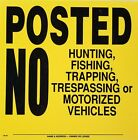 """Posted No Hunting Fishing Plastic Signs, Yellow w/Black Letters, 11.25"""" x 11.25"""""""