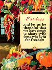 Eat Less 1917 World War 1 The War Effort Vintage Poster Print Retro Style Art