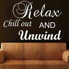 Relax chill out and unwind wall sticker quote large art