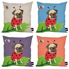 "CUTE LADYBIRD PUG DOG DESIGN IDEAL GIFT 18"" X 18"" CUSHION 4 COLOURS AVAILABLE"