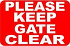 PLEASE KEEP GATE SHUT WEATHER PROOF SIGNS/NOTICE