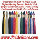 "$5.99 Graduation Tassels w/ 2015, 2014, 2013, 2012, 2011 or 2010 - 9"" - Colors"