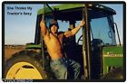 She Thinks My Tractor's Sexy Hunk Refrigerator Magnet