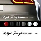 """Universal All Vehicle """"High Performance"""" Racing Sports Decal Sticker 6 Color"""