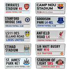 FOOTBALL GROUNDS STREET SIGNS SOCCER CLUBS SIGNS OFFICIAL PRODUCTS BIRTHDAY GIFT