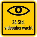 24 Std-Video-Überwachung-v.5 x 5 cm bis 30x30 cm-Schild-bis 3 mm dick-Warnschild
