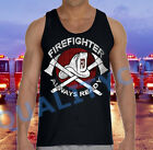 New FIREFIGHTER Always Ready Black Tank Top American Hero Fire Fighter EMS Tee