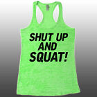 Shut Up and Squat Tank Funny Workout Tank Top Gift Burnout shirt motivational