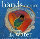 Hands Across The Water-Benefit For The Children Of (2006, CD NEUF)