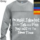 MEN'S T-SHIRT LONG SLEEVE MULIT TALENTED #143 HUMOR - S to 4XL PLUS