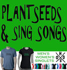 Plant Seeds Sing Songs Hippie Hippy  Funny T-Shirts Men's Ladies Singlets Aussie
