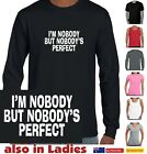 Funny T-Shirts I'm nobody but nobody is perfect  Men's Ladies Aussie cool retro