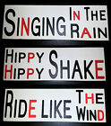 Singing in the Rain, Hippy Shake, Ride like the Wind wall plaque wooden signs