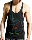 Stylotex Stringer Tank Top  You did not come this far Fitness Gym Shirt