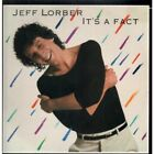 JEFF LORBER It's A Fact LP VINYL 9 Track But Sleeve Has Some Creasing