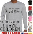 Funny T-Shirts You can't scare me I have children Mum dad Present gift size tees