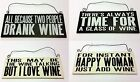 SALE Wine themed hanging signs Always time for a glass of wine SALE
