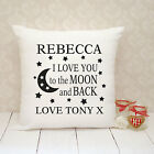 Personalised Cushion Cover - Present Gift - Love You To The Moon And Back