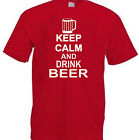 KEEP CALM AND DRINK BEER   Funny T Shirt  for Men Ladies Children Gildan Quality