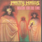 PRETTY MAIDS Waitin For The Time 7