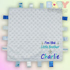 Personalised I'm The Little Brother Blue Taggy Blanket Comforter Baby Boy Gift