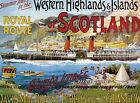 WESTERN HIGHLANDS SCOTLAND PADDLE STEAMER BOAT NOSTALGIC METAL PLAQUE SIGN 405