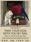 I'M READY TAKE YOUR DOG WITH YOU BY TRAIN TERRIER DOG METAL PLAQUE TIN SIGN 389