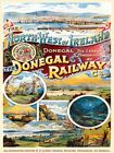 THE DONEGAL RAILWAY - IRELAND IRISH DERRY LONDONDERRY TIN SIGN METAL PLAQUE 1019