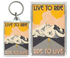 Live To Ride Ride To Live Bikes Cycle Motivation Quote Keyring