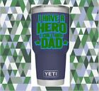 Dad Hero Quote Monogram Vinyl Decal for your Cups Tumbler Colster Gift for Dad