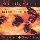 The Gathering Field by Echo Greywolf (CD, Jan-2004, Cole Media) new never open
