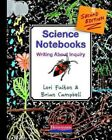 Science Notebooks : Writing About Inquiry, Paperback by Fulton, Lori; Campbel...