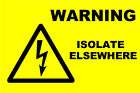 Electrical Warning Isolate Elsewhere Labels /Stickers (76 x 51mm) non rip