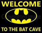 WELCOME TO THE BAT CAVE METAL TIN SIGN POSTER WALL PLAQUE