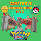 Pokémon ORAS / XY – COMPETITIVE CONKELDURR 6IV's Shiny / No Shiny